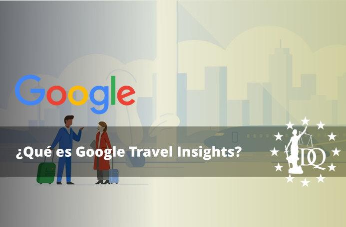 Qué es Google Travel Insights
